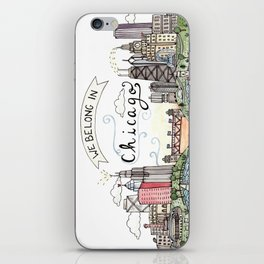 We Belong in Chicago iPhone Skin