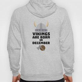 Vikings are born in December T-Shirt Dzun4 Hoody