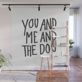 You, Me And Dog Wall Mural