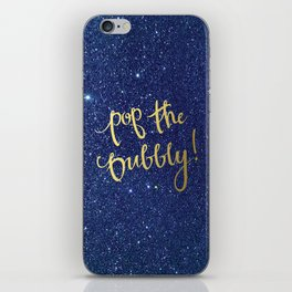 Pop The Bubbly! iPhone Skin