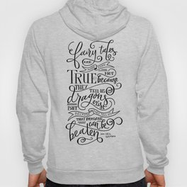 Fairy Tales are True Hoody