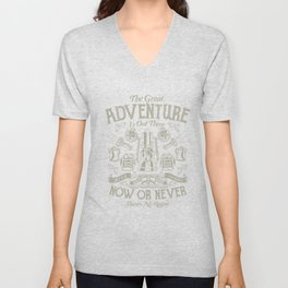 The Great Adventure is Out There Unisex V-Neck