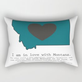"""I am in love with Montana"" - teal Rectangular Pillow"