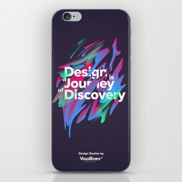 Design is a Journey of Discovery iPhone Skin