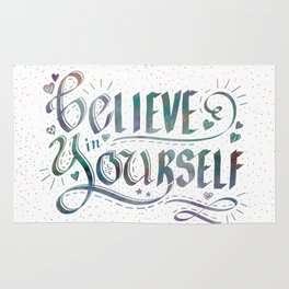 Believe in Yourself, Be You! Inspirational Saying Hand Lettering Rug