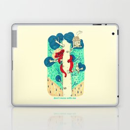 don't mess with me Laptop & iPad Skin