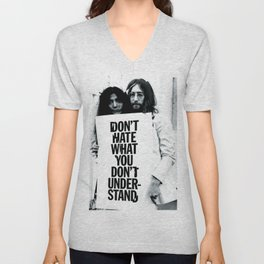 DON'T HATE WHAT YOU DON'T UNDERSTAND  Unisex V-Neck