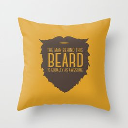 Behind the Beard Throw Pillow