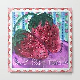 Berry Best Teacher Metal Print