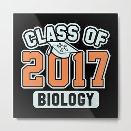 Class Of 2017 Biology Metal Print
