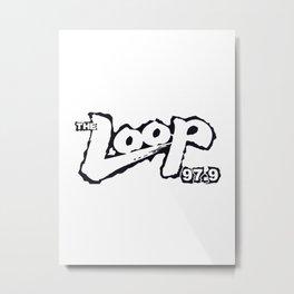 The Loop 97.9 Illinois Radio Metal Print
