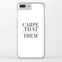 CARPE DIEM SIGN, Office Sign,Office Wall Art,Carpe That Fucking Diem,Enjoy Today,Relax Sign,Home Dec Clear iPhone Case