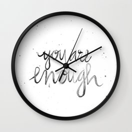 You Are Enough Wall Clock