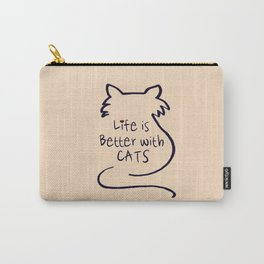 Life is Better with Cats Carry-All Pouch