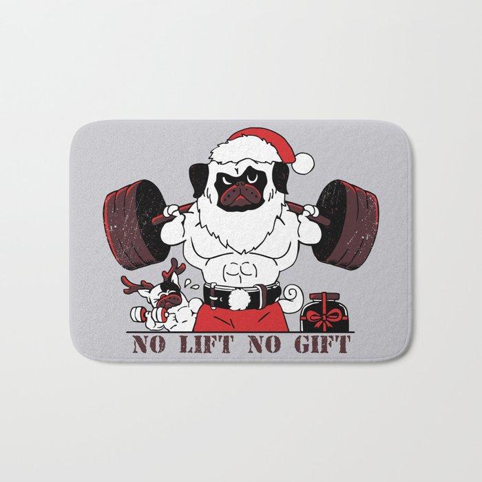 No Lift No Gift Bath Mat