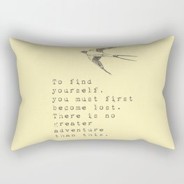 To find yourself, you must first become lost. - Van Vuren Collection Rectangular Pillow