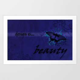 Design Is Beauty Art Print