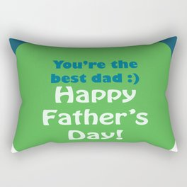 You're the best dad Happy Father's Day Blue Green Rectangular Pillow