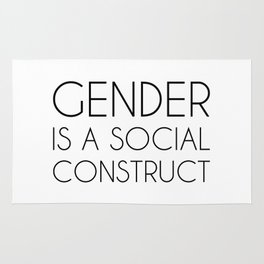 Gender is a Social Construct Rug