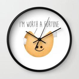 I'm Worth A Fortune Wall Clock