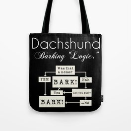 Barking is the Option Tote Bag