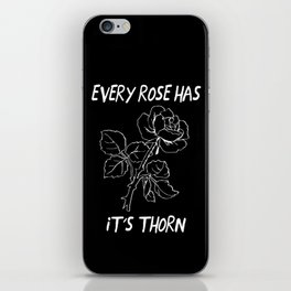Every Rose Has It's Thorn iPhone Skin