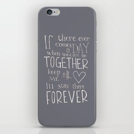 "Winnie the Pooh quote ""If there ever comes a day"" iPhone Skin"