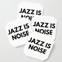 Jazz Is Noise Coaster