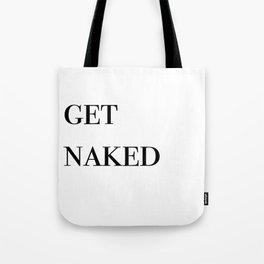 get naked VI Tote Bag