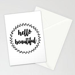 hello beautiful Stationery Cards