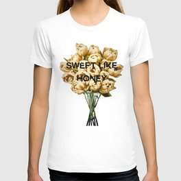 sweet like honey T-shirt