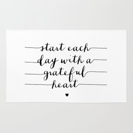 Start Each Day With a Grateful Heart black and white monochrome typography poster design Rug