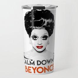 """Calm down Bey!"" Bianca Del Rio, RuPaul's Drag Race Queen Travel Mug"