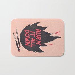 Burn It All Down Bath Mat