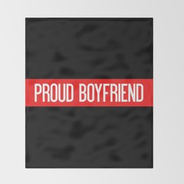 Firefighter: Proud Boyfriend (Thin Red Line) Throw Blanket