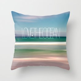 LOVE THE OCEAN II Throw Pillow