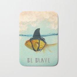 Be Brave - Brilliant Disguise Bath Mat