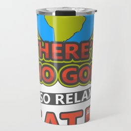 There's no God poster Travel Mug