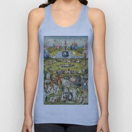 THE GARDEN OF EARTHLY DELIGHT - HEIRONYMUS BOSCH Unisex Tank Top