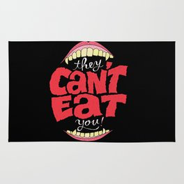 They Can't Eat You Rug