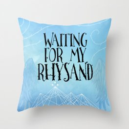 ACOTAR - Waiting for my Rhysand Throw Pillow