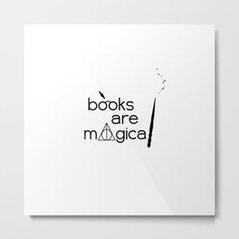 Books are Magical Metal Print