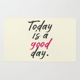 Today is a good day, positive vibes, thinking, happy life, smile, enjoy, sun, happiness, joy, free Rug