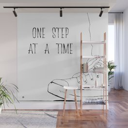 one step at a time Wall Mural