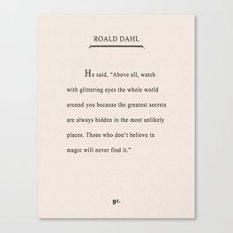 Roald Dahl Quote - Glittering Eyes Canvas Print
