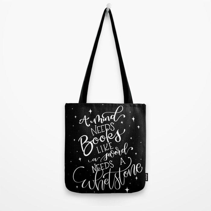 A Mind Needs Books Tote Bag