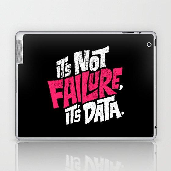 It's Not Failure, It's Data Laptop & iPad Skin