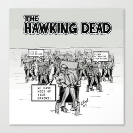 Stephen Hawking dead Canvas Print
