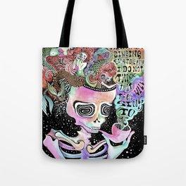 I heard the mermaids Tote Bag