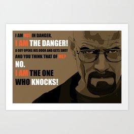 Breaking Bad Walter White (The Danger) Art Print